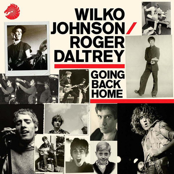 2014: Wilko Johnson / Roger Daltrey - Going Back Home