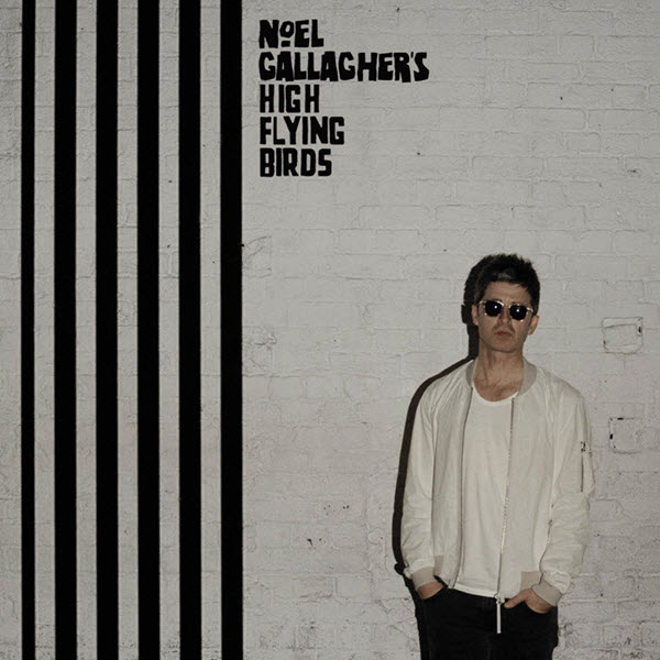 2015: Noel Gallagher's High Flying Birds - Chasing Yesterday