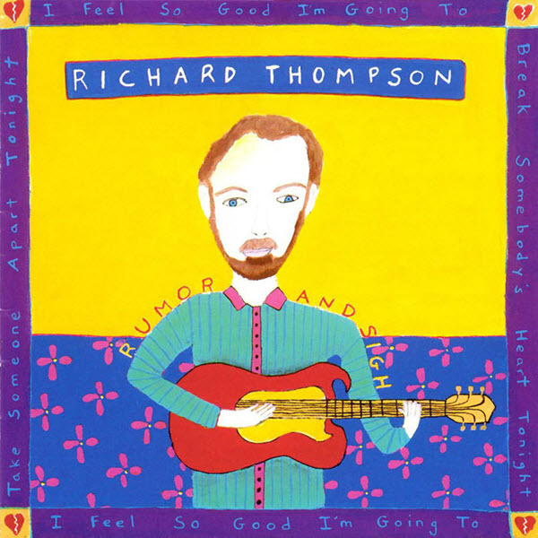 1991: Richard Thompson - Rumor And Sigh