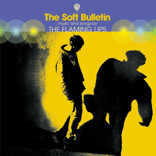 1999: Flaming Lips - The Soft Bulletin